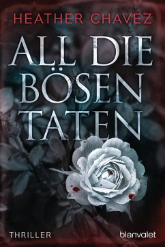 All die bösen Taten (eBook, ePUB) - Chavez, Heather