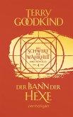 Der Bann der Hexe - Das Schwert der Wahrheit / Die Kinder von D'Hara Bd.4 (eBook, ePUB)