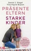 Präsente Eltern - starke Kinder (eBook, ePUB)