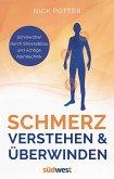 Schmerz verstehen und überwinden - Schmerzfrei durch Stressabbau und richtige Atemtechnik - (eBook, ePUB)