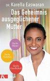 Das Geheimnis ausgeglichener Mütter (eBook, ePUB)