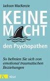 Keine Macht den Psychopathen (eBook, ePUB)