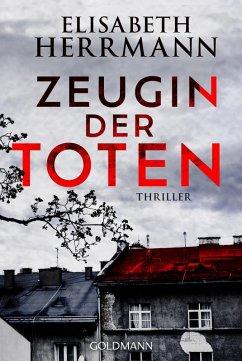 Zeugin der Toten / Judith Kepler Bd.1 (eBook, ePUB) - Herrmann, Elisabeth