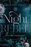 Kuss der Dunkelheit / Night Rebel Bd.1 (eBook, ePUB)