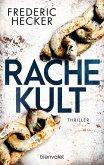 Rachekult / Kriminalhauptkommissar Fuchs & Fallanalystin Schuhmann Bd.2 (eBook, ePUB)