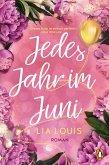 Jedes Jahr im Juni - Der romantische Bestseller des Jahres (eBook, ePUB)
