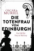Die Totenfrau von Edinburgh / Frey & McGray Bd.5 (eBook, ePUB)