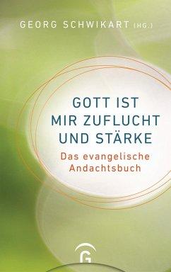 Gott ist mir Zuflucht und Stärke (eBook, ePUB)