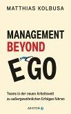 Management Beyond Ego (eBook, ePUB)
