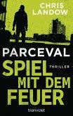 Spiel mit dem Feuer / Ralf Parceval Bd.3 (eBook, ePUB)