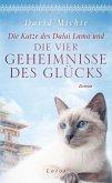 Die Katze des Dalai Lama und die vier Geheimnisse des Glücks (eBook, ePUB)