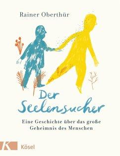 Der Seelensucher (eBook, ePUB) - Oberthür, Rainer