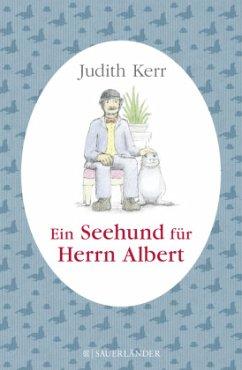 Ein Seehund für Herrn Albert (Mängelexemplar) - Kerr, Judith