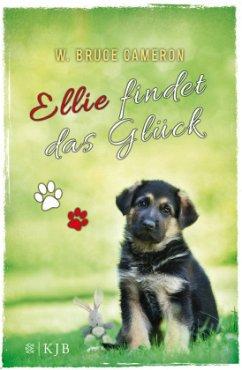 Ellie findet das Glück / Welpe Bd.2 (Mängelexemplar) - Cameron, W. Bruce