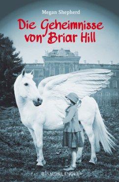 Die Geheimnisse von Briar Hill (Mängelexemplar) - Shepherd, Megan