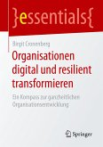 Organisationen digital und resilient transformieren