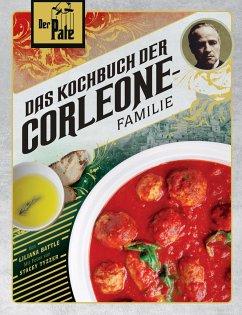 Der Pate: Das Kochbuch der Corleone-Familie - Battle, Liliana