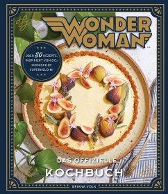 Wonder Woman: Das offizielle Kochbuch - Volk, Briana