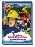 Feuerwehrmann Sam: Die schönsten Gutenachtgeschichten mit Feuerwehrmann Sam