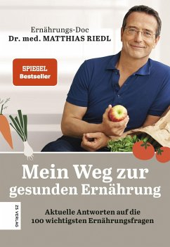 Mein Weg zur gesunden Ernährung - Riedl, Matthias