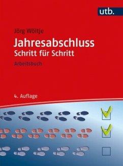 Jahresabschluss Schritt für Schritt - Wöltje, Jörg
