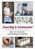 Sauerteig & Wadenwickel (eBook, ePUB)
