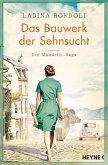 Das Bauwerk der Sehnsucht / Mandelli Saga Bd.2 (eBook, ePUB)
