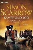 Kampf und Tod / Napoleon Saga Bd.4 (eBook, ePUB)