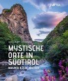 Mystische Orte in Südtirol