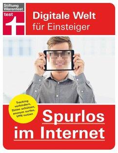 Spurlos im Internet - Erle, Andreas