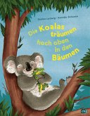 Die Koalas träumen hoch oben in den Bäumen (eBook, ePUB)