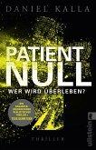 Patient Null - Wer wird überleben? (eBook, ePUB)