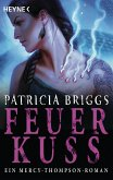 Feuerkuss / Mercy Thompson Bd.12 (eBook, ePUB)