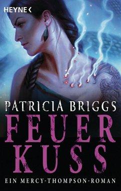 Feuerkuss / Mercy Thompson Bd.12 (eBook, ePUB)