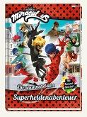 Miraculous: Die spannendsten Superheldenabenteuer
