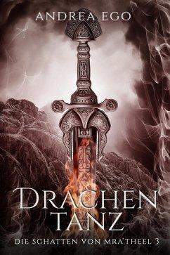 Drachentanz (eBook, ePUB) - Ego, Andrea