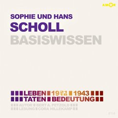 Sophie und Hans Scholl - Basiswissen, Audio-CD - Petzold, Bert Alexander