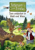 Pettersson und Findus: Tiere entdecken in Wald und Wiese