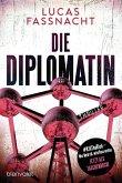 Die Diplomatin (eBook, ePUB)