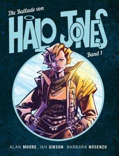 Die Ballade von Halo Jones - Moore, Alan;Gibson, Ian