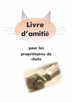 Livre d'amitié pour les propriétaires de chats