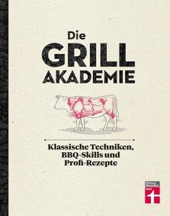Die Grillakademie (eBook, PDF) - Zapp, Thomas