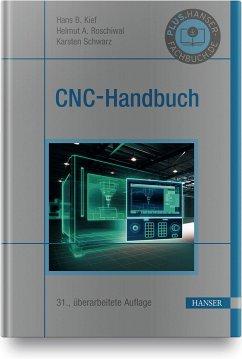 CNC-Handbuch - Kief, Hans B.; Roschiwal, Helmut A.; Schwarz, Karsten