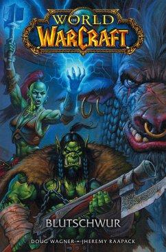 World of Warcraft - Graphic Novel - Wagner, Doug;Raapack, Jheremy