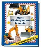 Baustellenfahrzeuge: Meine Kindergartenfreunde