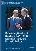 Redefining Greek-US Relations, 1974-1980