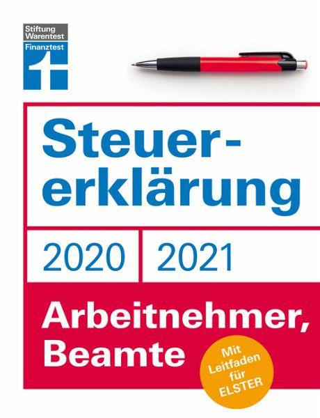 Steuererklärung 2020/2021 - Arbeitnehmer, Beamte - Rauhöft, Angela