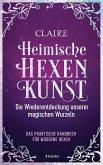 Heimische Hexenkunst (eBook, ePUB)