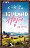 Highland Hope 3 - Eine Destillerie für Kirkby (eBook, ePUB)
