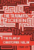The Traumatic Screen (eBook, ePUB)